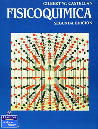 9789684443167: Fisicoquimica - 2 Edicion (Spanish Edition)