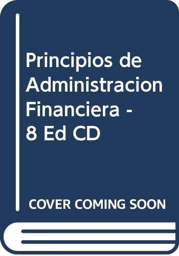 9789684443426: Principios de Administracion Financiera - 8 Ed CD (Spanish Edition)