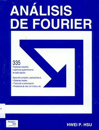 9789684443563: Analisis de Fourier (Spanish Edition)