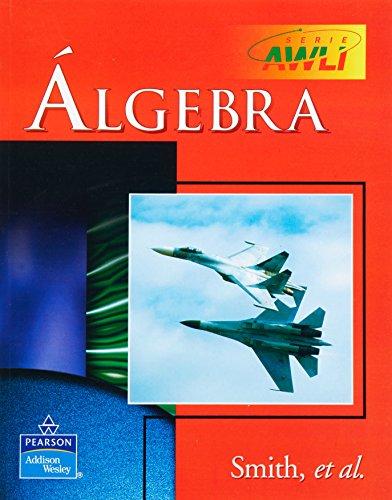 Algebra - Ed. 2001 (Spanish Edition): Smith
