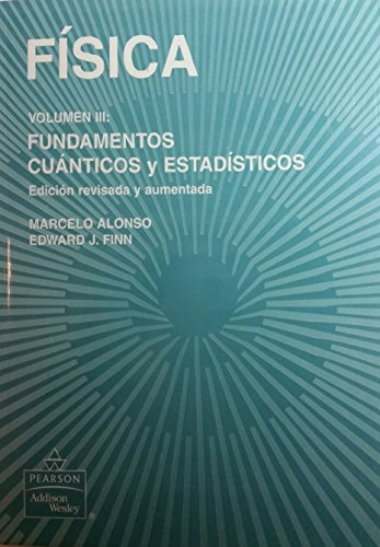 9789684443839: Fisica - Vol. III Fundamentos Cuanticos y Estadist (Spanish Edition)