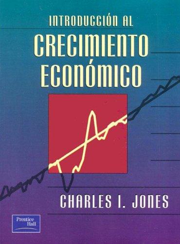 9789684444102: Introduccion Al Crecimiento Economico (Spanish Edition)