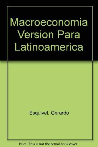 Macroeconomia Version Para Latinoamerica (Spanish Edition): Esquivel, Gerardo, Parkin,