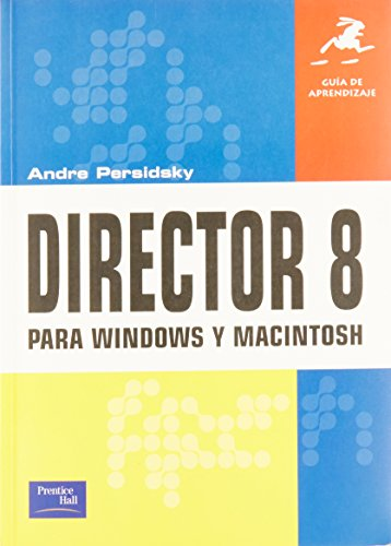 9789684445291: Director 8 Para Windows y Machintosh - Guia Aprend (Spanish Edition)
