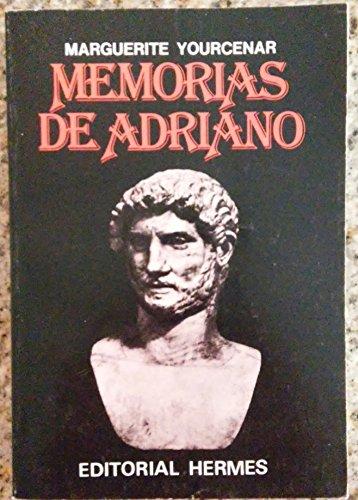 9789684460164: MEMORIAS DE ADRIANO