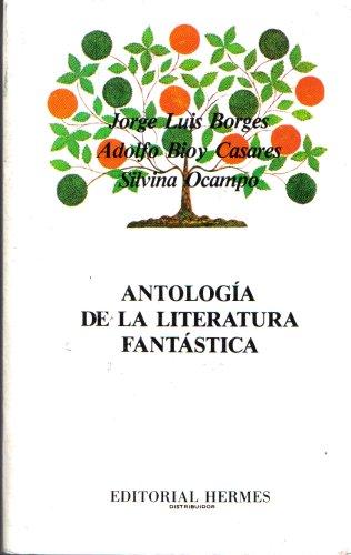 9789684460904: Antología de la Literatura Fantástica