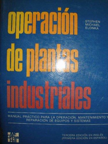 9789684513327: OPERACIÓN DE PLANTAS INDUSTRIALES