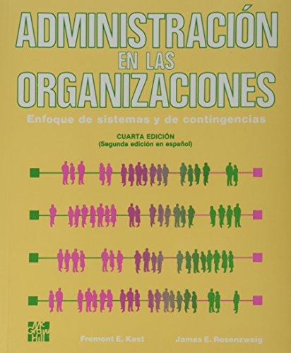 Administracion En Las Organizaciones (Spanish Edition): Rosenzweig Kast