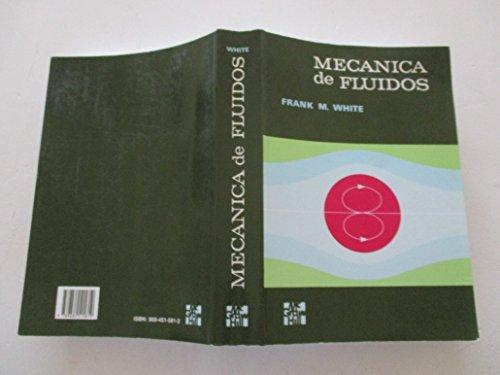 9789684515819 Mecanica De Fluidos Spanish Edition Abebooks White Frank M 9684515812