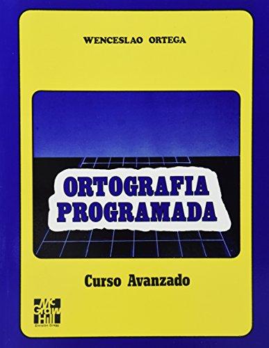 9789684518841: Ortografia Programada (Curso Avanzado)