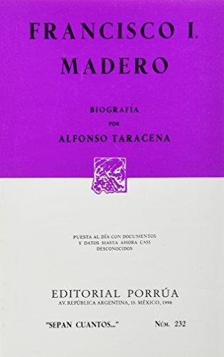 9789684520479: FRANCISCO I MADERO (SC232)