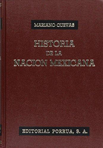 HISTORIA DE LA NACION MEXICANA: CUEVAS, MARIANO P.