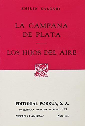 9789684522558: CAMPANA DE PLATA, LA (SC535)