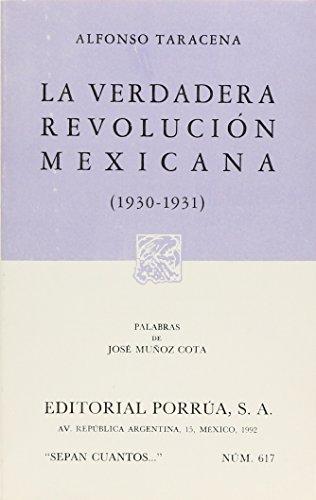 VERDADERA REVOLUCIÓN MEXICANA, LA (1930-1931): TARACENA, ALFONSO