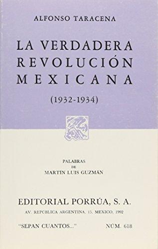 VERDADERA REVOLUCION MEXICANA 1932-1934, LA (SC618): ALFONSO, TARACENA