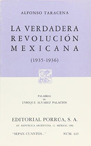 VERDADERA REVOLUCIÓN MEXICANA, LA (1935-1936): TARACENA, ALFONSO