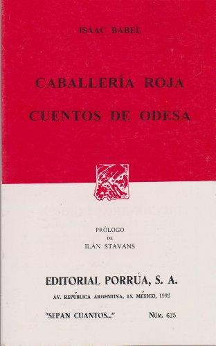 CABALLERIA ROJA DOCE CUENTOS DE ODESA (9684525923) by Babel, Isaac