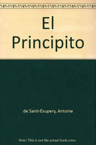 El Principito (Spanish Edition): de Saint-Exupery, Antoine