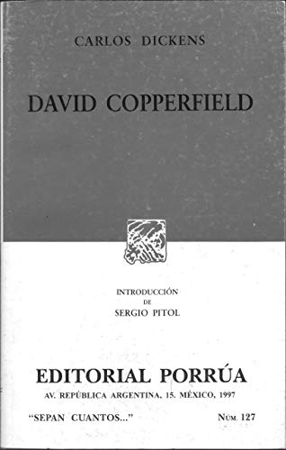 David Copperfield (Spanish Edition): Charles Dickens