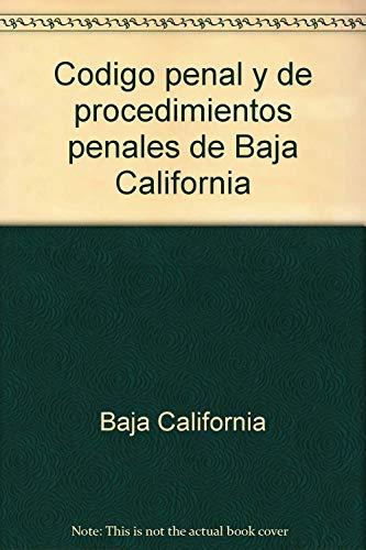 9789684531567: Codigo penal y de procedimientos penales de Baja California (Coleccion Leyes y codigos) (Spanish Edition)