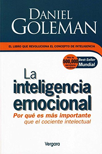 9789684531994: La Inteligencia Emocional/ Emotional Intelligence: Why It Can Matter More Than IQ (Spanish Edition)