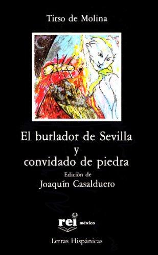 9789684560208: El burlador de Sevilla y convidado de piedra (Letras Hispanicas)