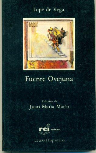 9789684560260: Fuente Ovejuna (Letras Hispánicas, 137)