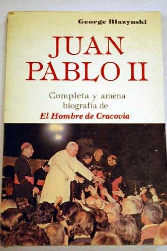 9789684581265: JUAN PABLO II. EL HOMBRE DE CRACOVIA