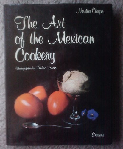 9789684600324: The Art of the Mexican Cookery