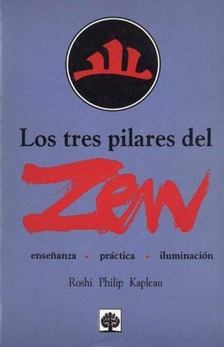 9789684610477: Los Tres Pilares del Zen