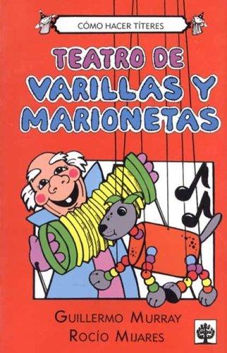 9789684611160: Teatro de Varillas y Marionetas (Spanish Edition)