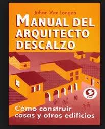 9789684612228: Manual Del Arquitecto Descalzo: Cómo Construir Casas Y Otros Edificios