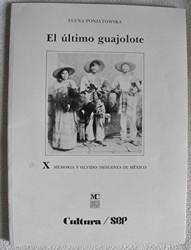 9789684710405: El último guajolote (Memoria y olvido--imágenes de México) (Spanish Edition)