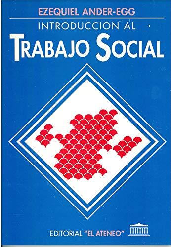 INTRODUCCION AL TRABAJO SOCIAL - PROMOCION: ANDER-EGG, EZEQUIEL