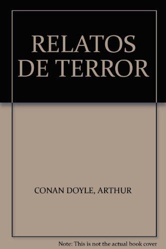 RELATOS DE TERROR: Arthur Conan Doyle