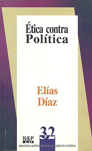 Ética contra política: Elías Díaz