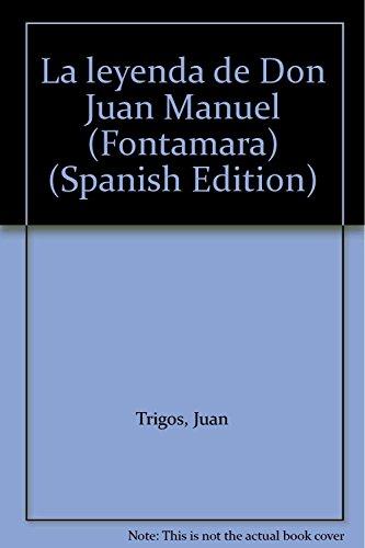 La leyenda de Don Juan Manuel (Fontamara): Trigos, Juan