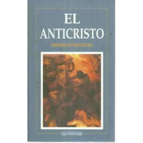 El Anticristo (Spanish Edition): Nietzsche, Friedrich Wilhelm