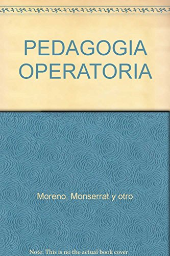 9789684762763: PEDAGOGIA OPERATORIA