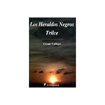9789684766211: LOS HERALDOS NEGROS/ TRILCE