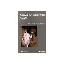 9789684766389: LOGICA DEL RACIOCINIO JURIDICO