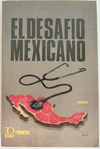 El Desafio Mexicano: MEXICO}
