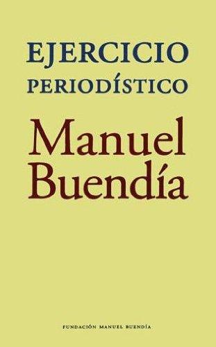 Ejercicio Periodistico: Buendia, Manuel
