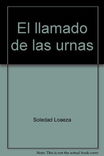 9789684931947: El llamado de las urnas (Spanish Edition)
