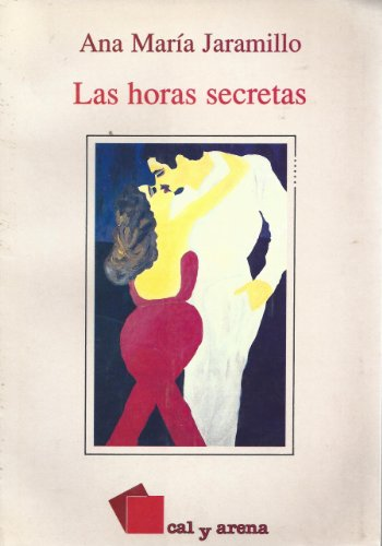9789684932012: Las horas secretas (Spanish Edition)