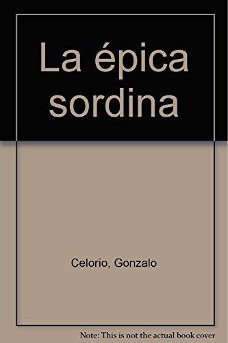 9789684932029: La épica sordina (Spanish Edition)