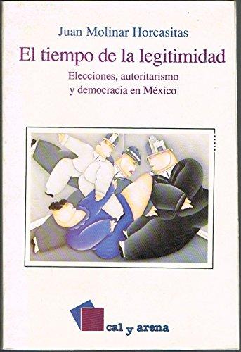 9789684932258: El tiempo de la legitimidad (Spanish Edition)