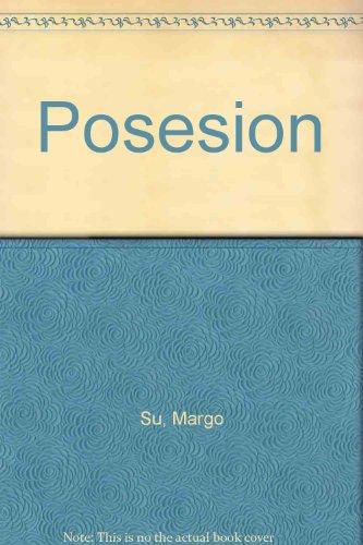 Posesion (Spanish Edition): Su, Margo