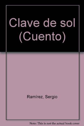 9789684932418: Clave de sol (Cuento)