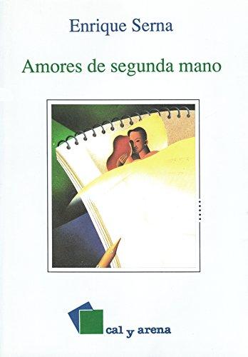 Amores de Segunda Mano: Serna, Enrique